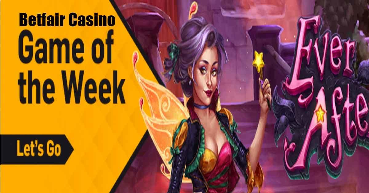 NJ Online Casino Betfair Makes Ever After Slot The Game Of The Week Featured Image