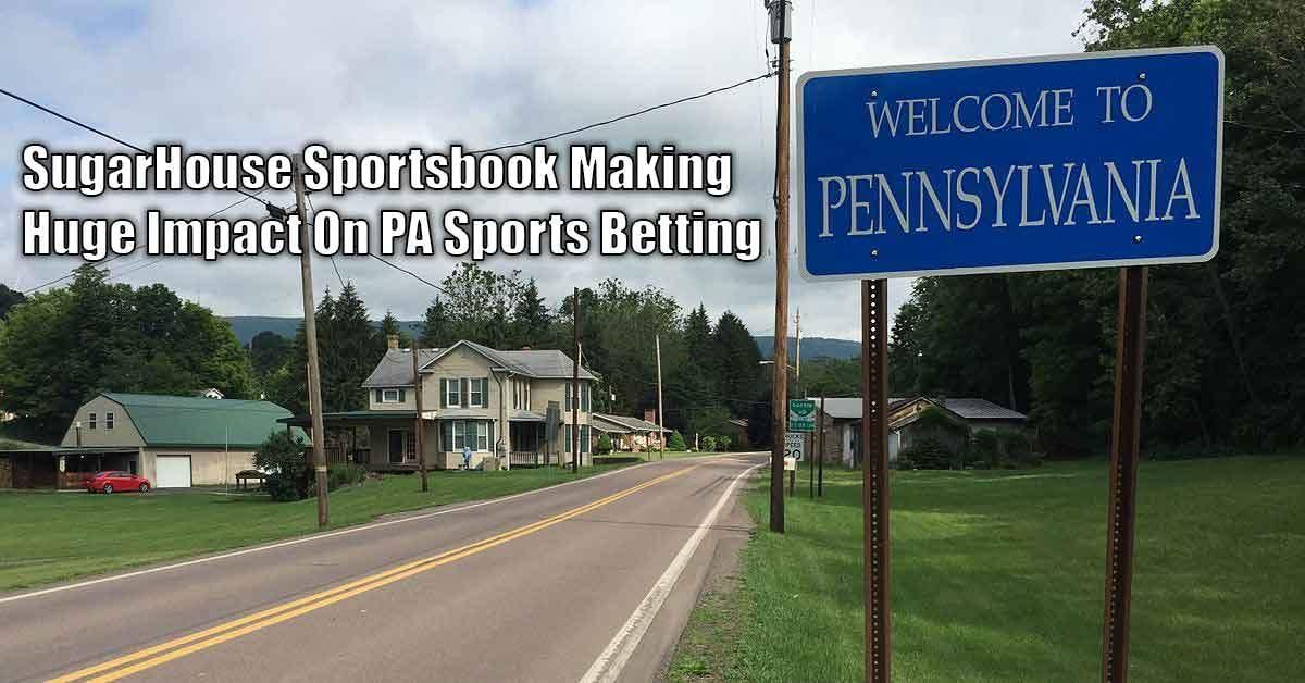 SugarHouse Sportsbook Makes Presence Felt In PA Sports Betting Market