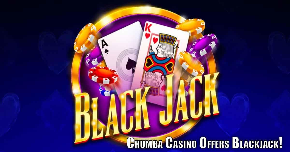Chumba Casino Blackjack Gives Players A Chance To Win Real Cash Prizes