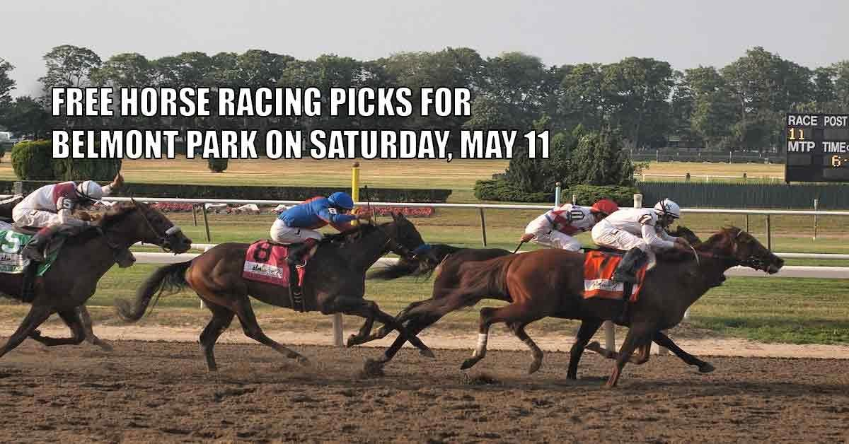 Free Horse Racing Picks For Belmont Park On Saturday, May 11