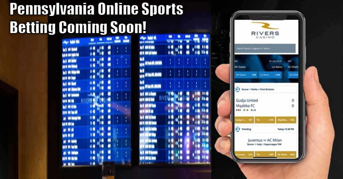 Pennsylvania Online Sports Betting Expected To Go Live Before July 15