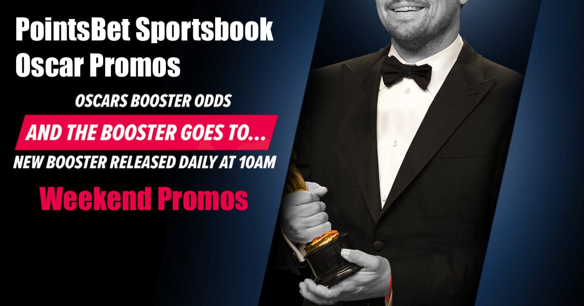 PointsBet NJ Promos For 2019 Oscars, Top NCAA Basketball Teams This Weekend