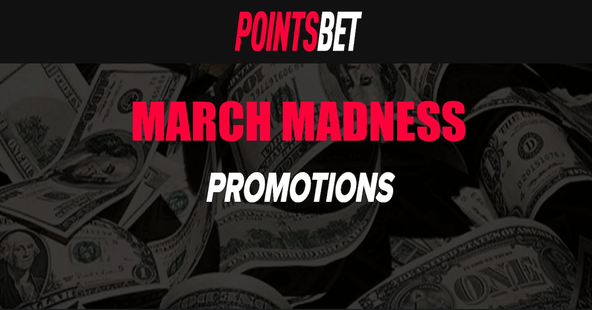 PointsBet Sportsbook Promos Induce Madness Before 2019 NCAA Tournament