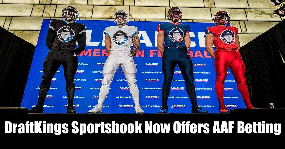 DraftKings Sportsbook Now Offers AAF Sports Betting