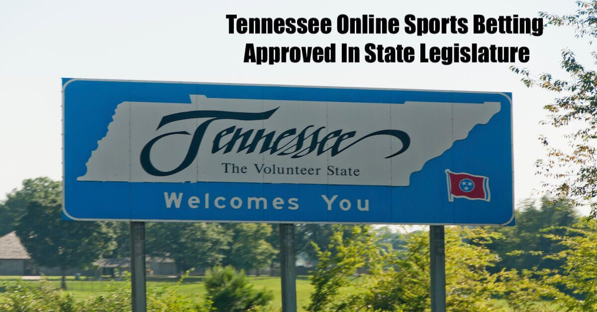 Tennessee Online Sports Betting Approved In State Legislature
